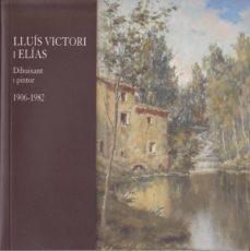 Costosdelaimpunidad.mx Lluis Victori I Elias: Vida I Obra Del Pintor (1906-1982) Image