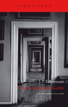 Valentifaineros20015.es Conversaciones Con Goethe: En Los Ultimos Años De Su Vida (4ª Ed. ) Image