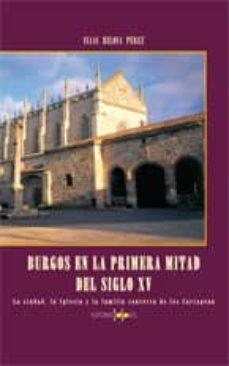 Cdaea.es Burgos En La Primera Mitad Del Siglo Xv: La Ciudad, La Iglesia Y La Familia Conversa De Los Cartagena Image
