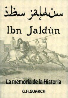 ibn jaldun: la memoria de la historia-gonzalo hernandez guarch-9788496651395