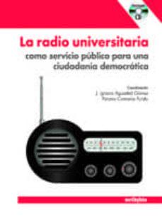 Inmaswan.es La Radio Universitaria Como Servicio Publico Para Una Ciudadania Democratica (+ Cd) Image