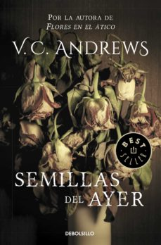 Descargar libro en kindle ipad SEMILLAS DEL AYER (SAGA DOLLANGANGER 4) 9788497595995 de V.C. ANDREWS