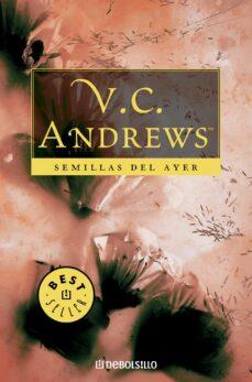 Descarga gratuita de libros de Kindle para iPad. SEMILLAS DEL AYER (SAGA DOLLANGANGER 4) 9788497595995 de V.C. ANDREWS
