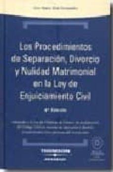 Mrnice.mx Procedimientos De Separacion, Divorcio Y Nulidad Matrimonial En L A L.e.c. (4ª Edicion) (Incluye Cd) Image