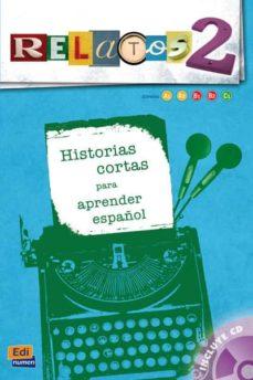 Los mejores libros electrónicos más vendidos para descargar RELATOS 2 + CD PDB de  in Spanish 9788498485295