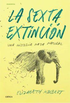 la sexta extincion-elizabeth kolbert-9788498927795