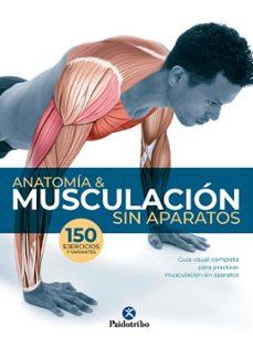 Curiouscongress.es Anatomia &Amp; Musculacion Sin Aparatos Image