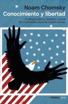 conocimiento y libertad-noam chomsky-9788499423395