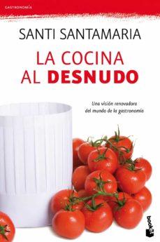 la cocina al desnudo-santi santamaria-9788499980195