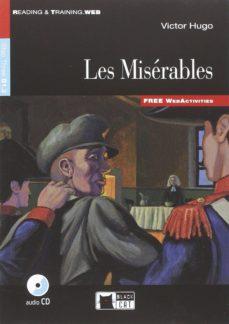 Rapidshare descargar ebooks deutsch LES MISÉRABLES BOOK AND CD 9788853015495 de VICTOR HUGO