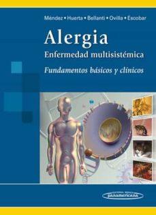 Descargar libros gratis android ALERGIA: ENFERMEDAD MULTISISTEMICA:FUNDAMENTOS BASICOS Y CLINICOS iBook CHM (Spanish Edition) 9789687988795