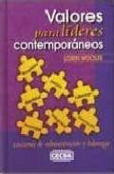 Concursopiedraspreciosas.es Valores Para Lideres Contemporaneos: Lecciones De Administracion Y Liderazgo Image
