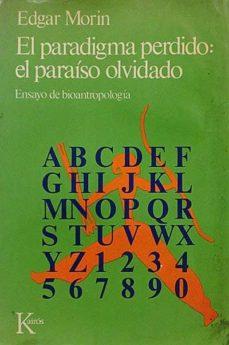 Iguanabus.es El Paradigma Perdido: El Paraíso Olvidado. Ensayo De Bioantropología. Image