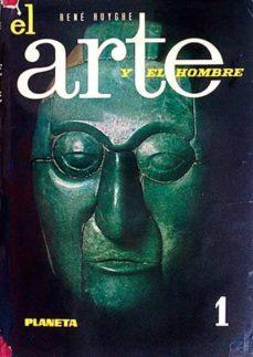 EL ARTE Y EL HOMBRE 1 - VVAA | Adahalicante.org