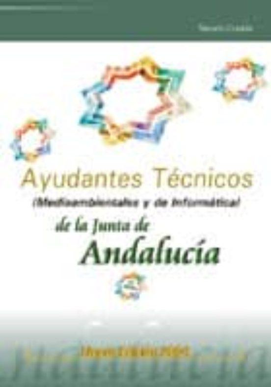 AYUDANTES TECNICOS DE LA JUNTA DE ANDALUCIA: TEMARIO COMUN (MEDIO AMBIENTALES Y DE INFORMATICA)