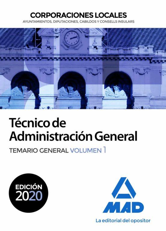 TECNICO DE ADMINISTRACION GENERAL DE CORPORACIONES LOCALES. TEMARIO GENERAL (VOL. 1)