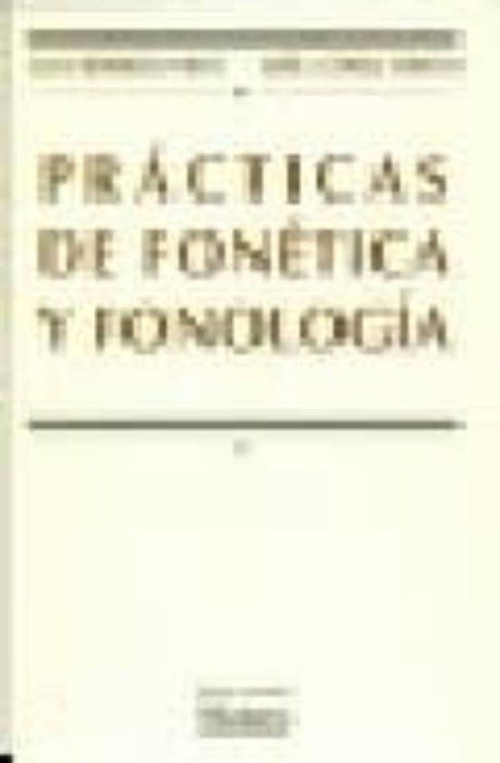 PRACTICAS DE FONETICA Y FONOLOGIA (2ª ED.) | JULIO BORREGO ...