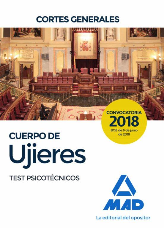 CUERPO DE UJIERES DE LAS CORTES GENERALES: TEST PSICOTECNICOS