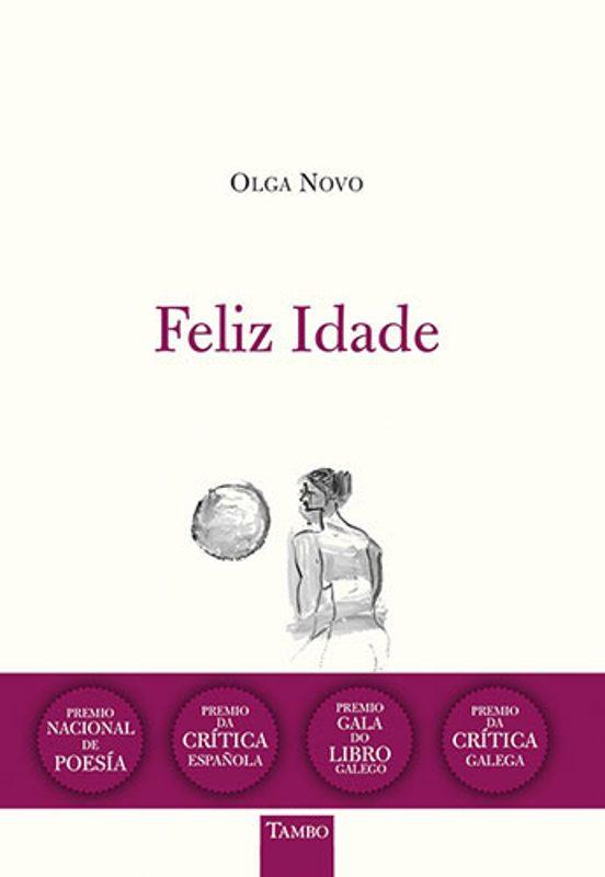 Feliz Idade, de Olga Novo. Premio Nacional de Poesía 2020