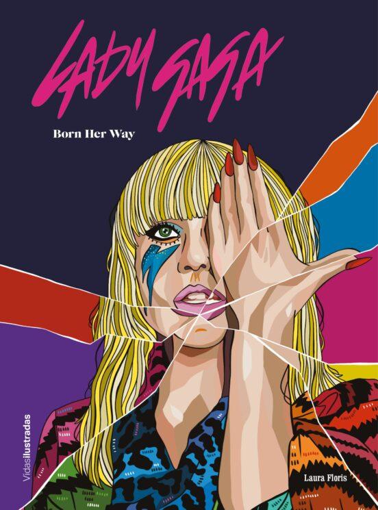 LADY GAGA | LAURA FLORIS | Casa del Libro