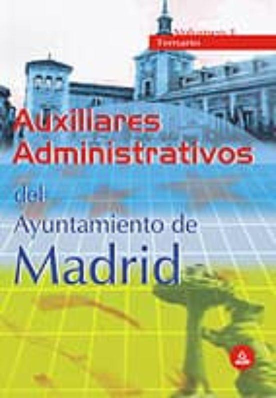 AUXILIARES ADMINISTRATIVOS DEL AYUNTAMIENTO DE MADRID (VOL. I): T EMARIO