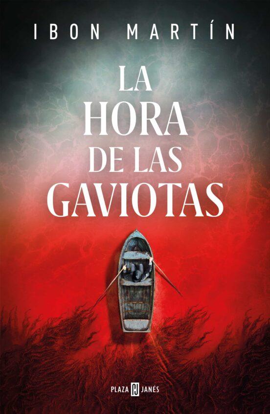 LA HORA DE LAS GAVIOTAS | IBON MARTÍN | Comprar libro 9788401025655