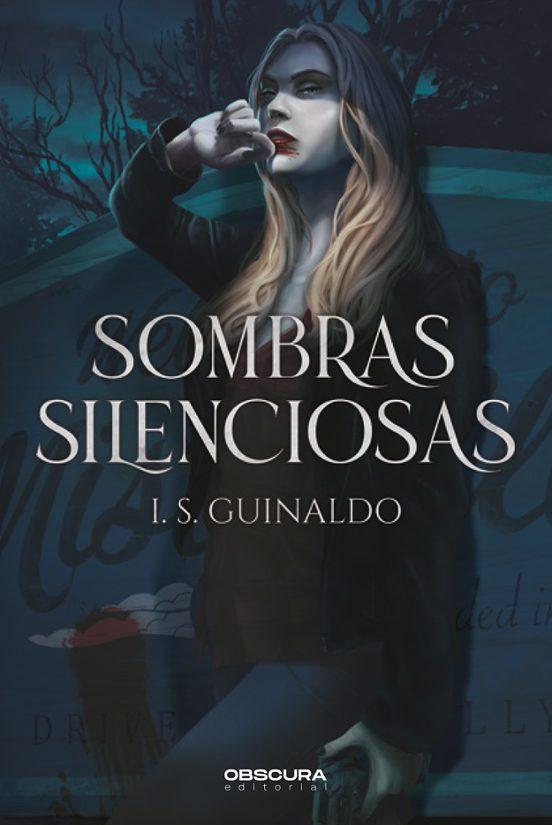 Sombras silenciosas de I.S. Guinaldo