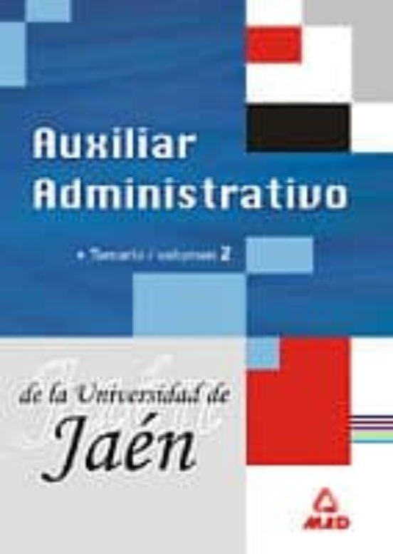 AUXILIAR ADINISTRATIVO DE LA UNIVERIDAD DE JAEN. TEMARIO (VOL. II )