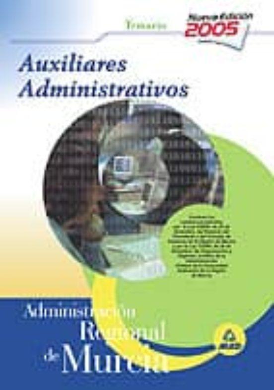 AUXILIARES ADMINISTRATIVOS. ADMINISTRACION REGIONAL DE MURCIA: TE MARIO