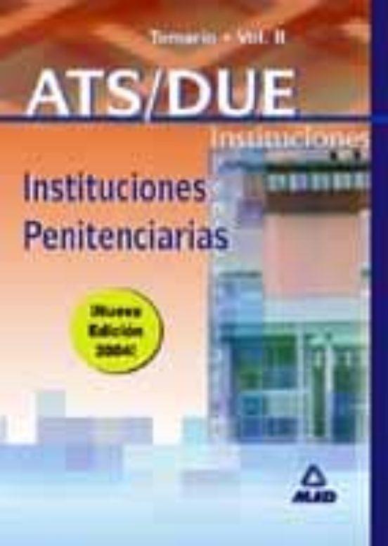 ATS/DUE INSTITUCIONES PENITENCIARIAS: TEMARIO (VOL. II)