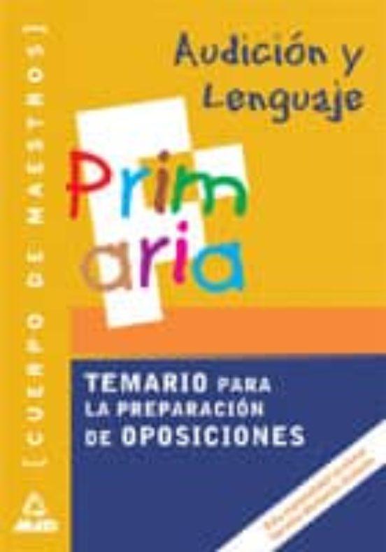 CUERPO DE MAESTROS: AUDICION Y LENGUAJE (TEMARIO)