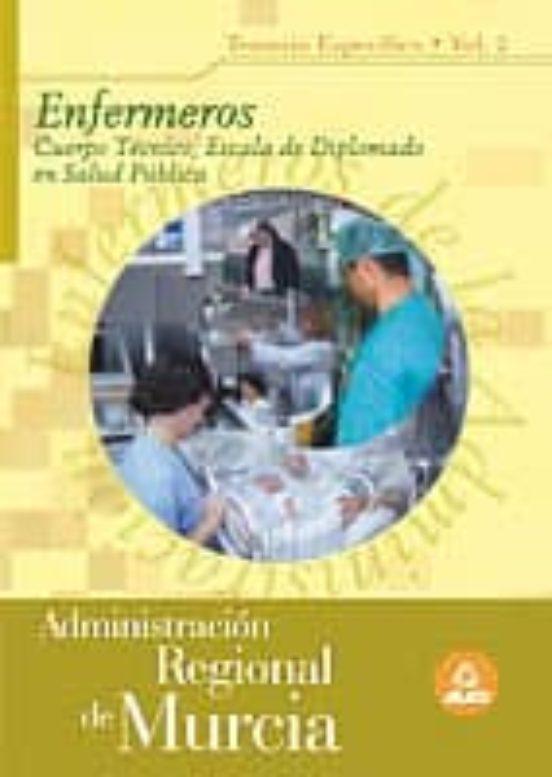 ENFERMEROS DE LA ADMINISTRACION REGIONAL DE MURCIA. TEMARIO (VOL. II)