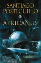 africanus. el hijo del cónsul (trilogía africanus 1) (ebook)-santiago posteguillo-9788466645515