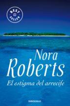 el estigma del arrecife-nora roberts-9788483466155