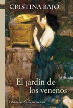 el jardín de los venenos (biblioteca cristina bajo) (ebook)-cristina bajo-9789500735155