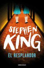 EL RESPLANDOR (EBOOK) + #2#KING, STEPHEN#292#