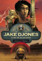 jake djones: alma de gladiador-damian dibben-9788484418955