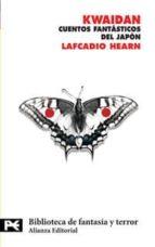 kwaidan: cuentos fantasticos del japon-lafcadio hearn-9788420661575