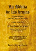 la biblia de las brujas. libro segundo: el camino de las brujas-janet farrar-stewart farrar-9788495593085