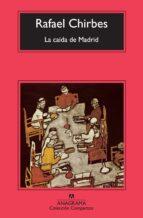 la caida de madrid-rafael chirbes-9788433976635