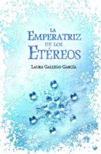 la emperatriz de los etéreos (ebook)-laura gallego garcia-9788420498645