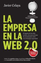 la empresa en la web 2.0. versión completa (ebook)-javier celaya-9788498751895
