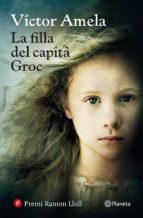 la filla del capita groc-victor amela-9788497082815
