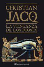 la venganza de los dioses-christian jacq-9788408068495