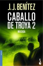 masada (caballo de troya, 2)-j.j. benitez-9788408061915
