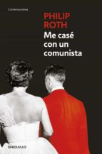 me case con un comunista-philip roth-9788497936095