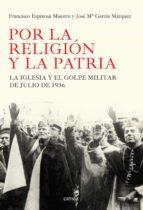 por la religión y la patria (ebook)-francisco espinosa maestre-jose maria garcia marquez-9788498927245